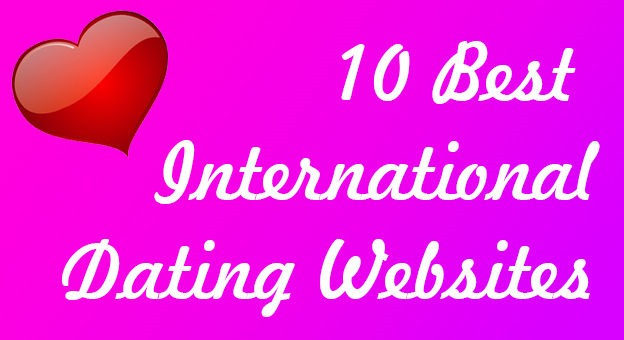 Top 10 Worldwide Dating Sites